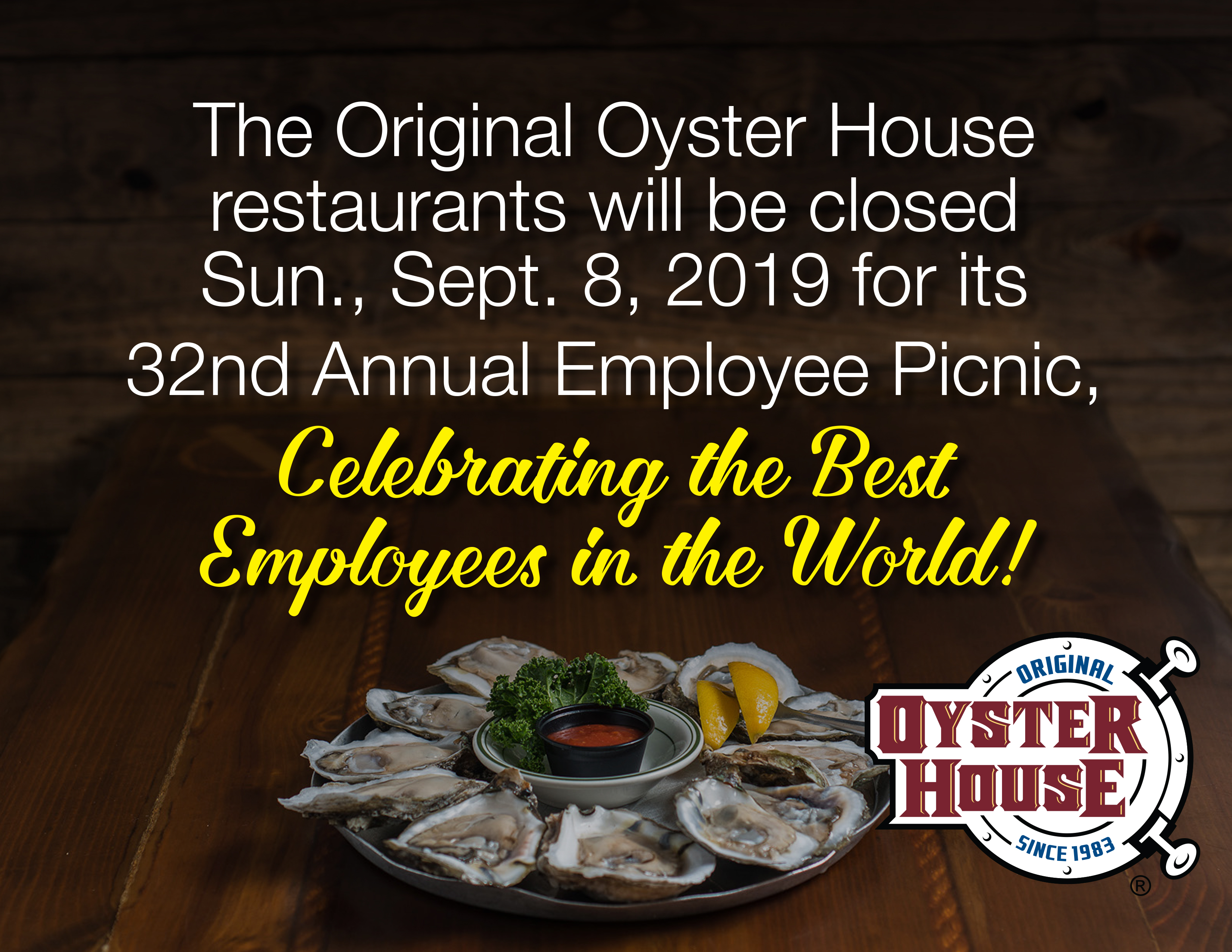 Original Oyster House Restaurants will be closed Sunday poster