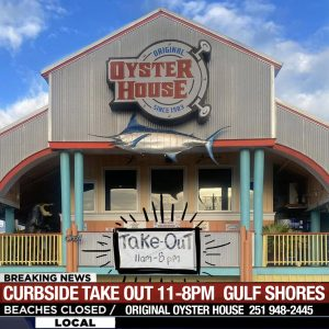 Curbside Take Out Only Available at Gulf Shores location