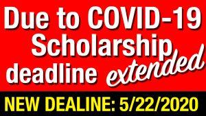 covid 19 notice Scholarship Deadline Extended