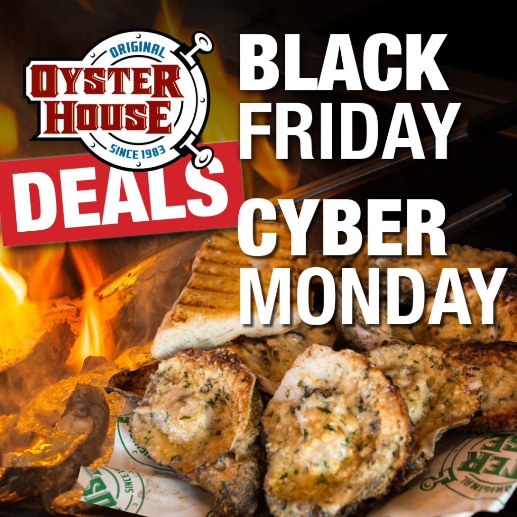 Black Friday, Cyber Monday Deals at the Original Oyster House