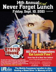 The 14th Annual Never Forget Lunch is Fri., Sept. 10 from 11 am to 4 pm. First Responders Free Lunch.